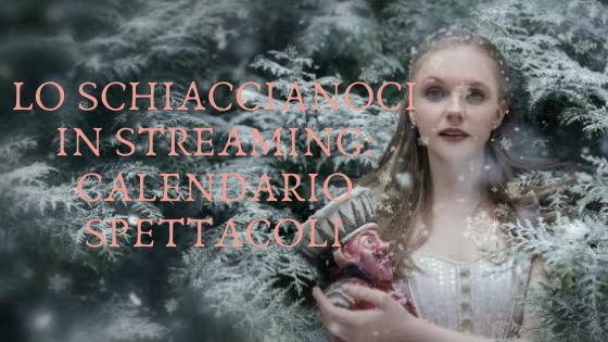 Banner Blog_Lo Schiaccianoci in streaming